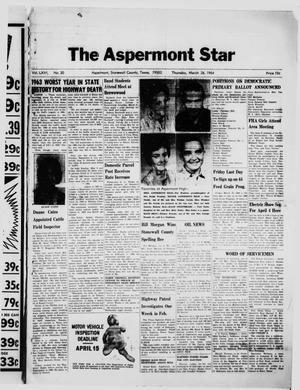 Primary view of object titled 'The Aspermont Star (Aspermont, Tex.), Vol. 66, No. 30, Ed. 1  Thursday, March 26, 1964'.