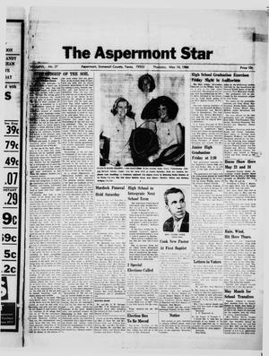 Primary view of object titled 'The Aspermont Star (Aspermont, Tex.), Vol. 66, No. 37, Ed. 1  Thursday, May 14, 1964'.