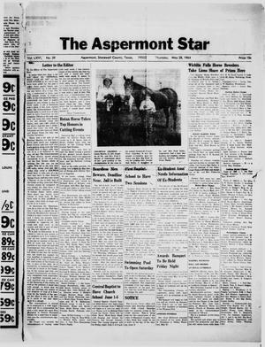 Primary view of object titled 'The Aspermont Star (Aspermont, Tex.), Vol. 66, No. 39, Ed. 1  Thursday, May 28, 1964'.