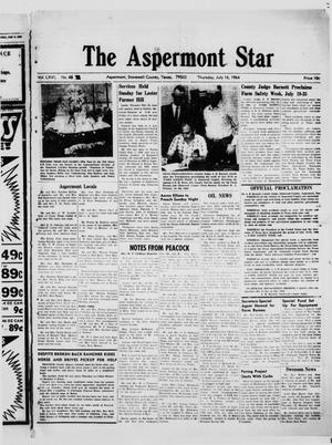 Primary view of object titled 'The Aspermont Star (Aspermont, Tex.), Vol. 66, No. 46, Ed. 1  Thursday, July 16, 1964'.