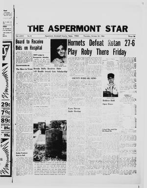 Primary view of object titled 'The Aspermont Star (Aspermont, Tex.), Vol. 67, No. 8, Ed. 1  Thursday, October 22, 1964'.