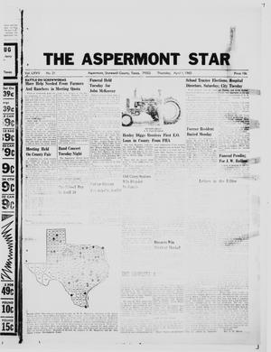Primary view of object titled 'The Aspermont Star (Aspermont, Tex.), Vol. 67, No. 31, Ed. 1  Thursday, April 1, 1965'.