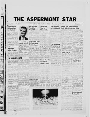 Primary view of object titled 'The Aspermont Star (Aspermont, Tex.), Vol. 67, No. 32, Ed. 1  Thursday, April 8, 1965'.