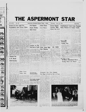 Primary view of object titled 'The Aspermont Star (Aspermont, Tex.), Vol. 67, No. 38, Ed. 1  Thursday, May 20, 1965'.