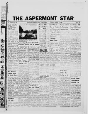 Primary view of object titled 'The Aspermont Star (Aspermont, Tex.), Vol. 67, No. 49, Ed. 1  Thursday, August 5, 1965'.