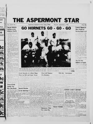 Primary view of object titled 'The Aspermont Star (Aspermont, Tex.), Vol. 68, No. 1, Ed. 1  Thursday, September 2, 1965'.