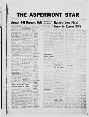 Primary view of object titled 'The Aspermont Star (Aspermont, Tex.), Vol. 68, No. 12, Ed. 1  Thursday, November 18, 1965'.