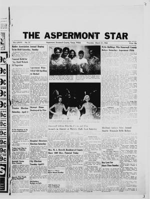 Primary view of object titled 'The Aspermont Star (Aspermont, Tex.), Vol. 68, No. 31, Ed. 1  Thursday, March 31, 1966'.