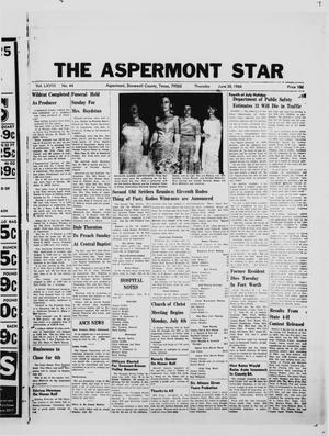 Primary view of object titled 'The Aspermont Star (Aspermont, Tex.), Vol. 68, No. 44, Ed. 1  Thursday, June 30, 1966'.
