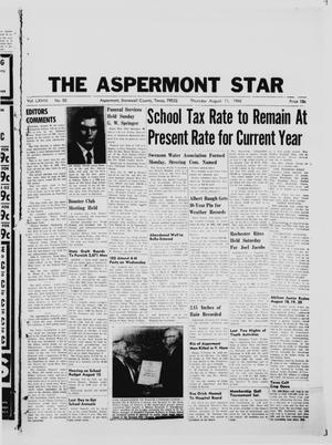 Primary view of object titled 'The Aspermont Star (Aspermont, Tex.), Vol. 68, No. 50, Ed. 1  Thursday, August 11, 1966'.
