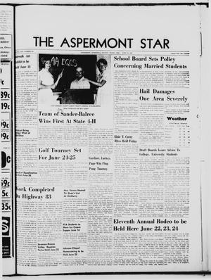 Primary view of object titled 'The Aspermont Star (Aspermont, Tex.), Vol. 69, No. 42, Ed. 1  Thursday, June 15, 1967'.