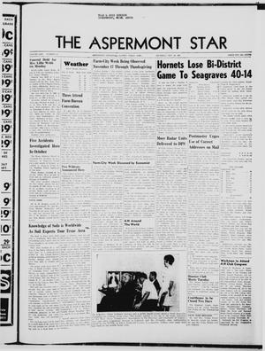 Primary view of object titled 'The Aspermont Star (Aspermont, Tex.), Vol. 70, No. 13, Ed. 1  Thursday, November 23, 1967'.