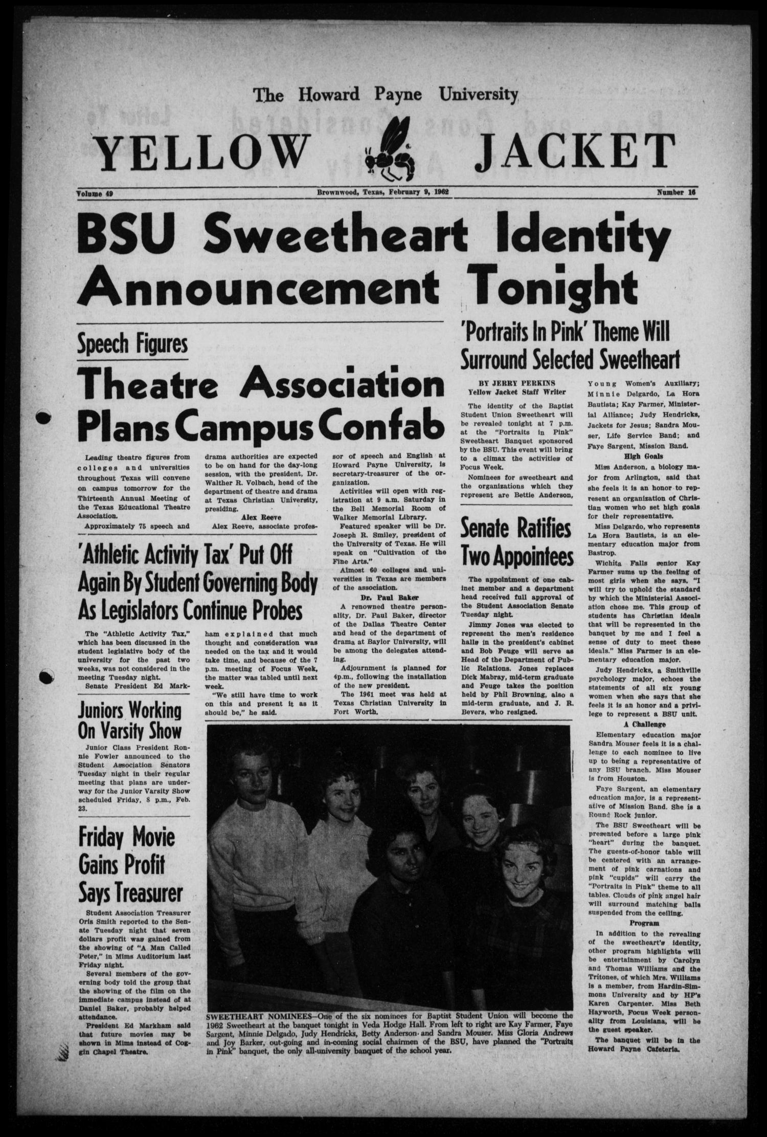 The Howard Payne University Yellow Jacket (Brownwood, Tex.), Vol. 49, No. 16, Ed. 1  Friday, February 9, 1962                                                                                                      [Sequence #]: 1 of 6
