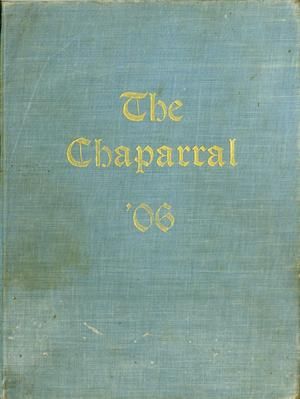 Primary view of object titled 'The Chaparral, Yearbook of the College of Industrial Arts, 1906'.