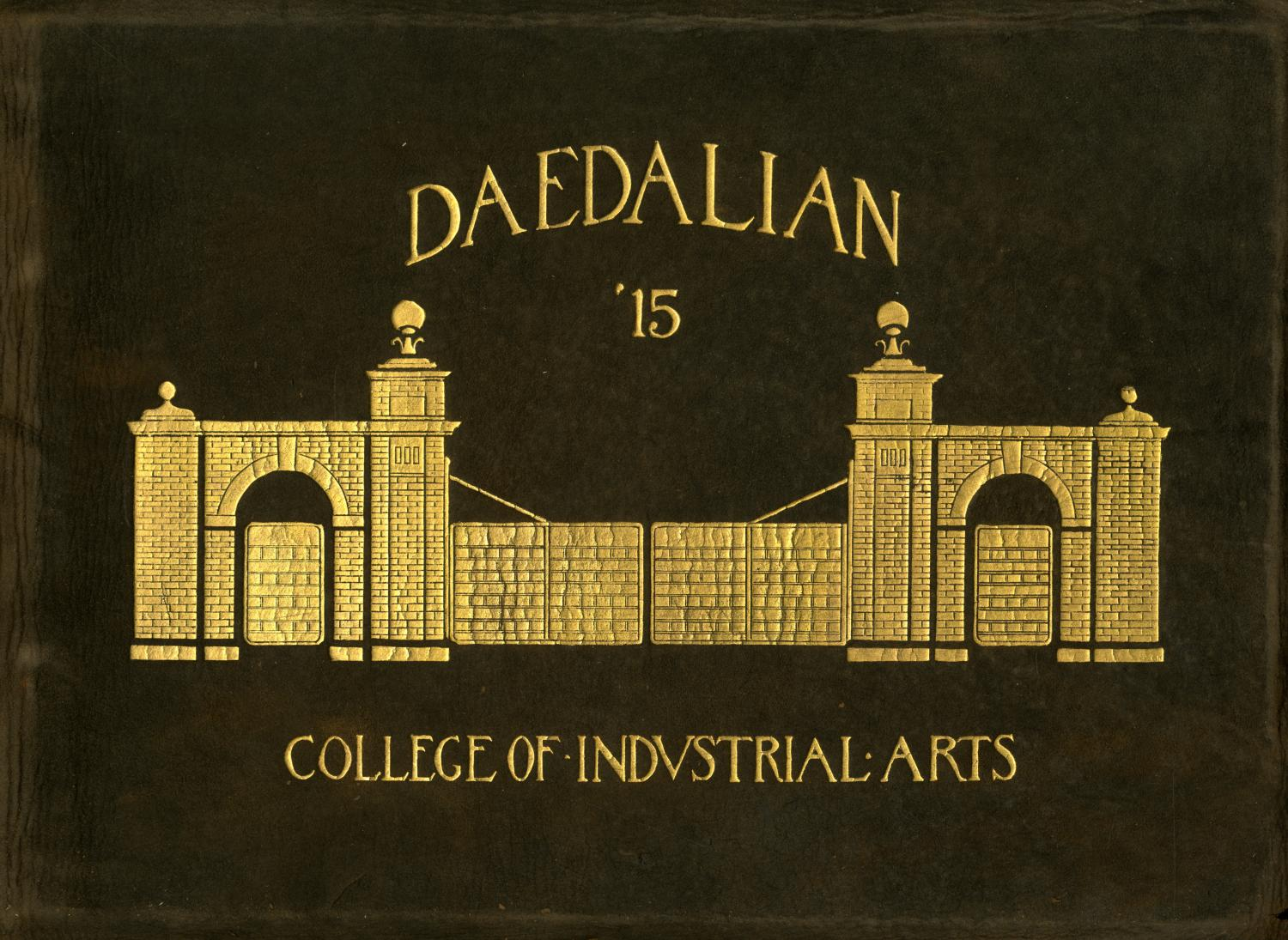 The Daedalian, Yearbook of the College of Industrial Arts, 1915                                                                                                      Front Cover