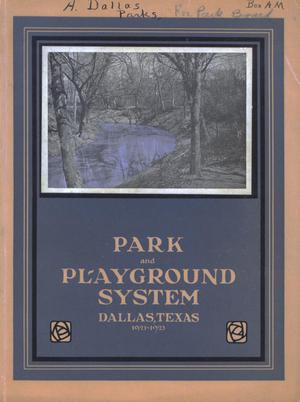 Primary view of object titled 'Park and Playground System, Dallas, Texas, 1921-1923 [Annual Report]'.