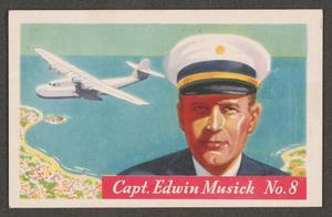 Famous Aviator Pictures No. 8: Capt. Edwin C. Musick