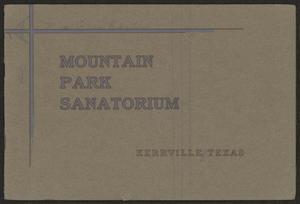 Mountain Park Sanatorium, Kerrville, Texas