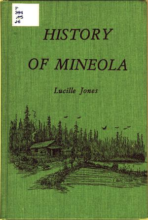 "History of Mineola, Texas; ""Gateway to the Pines"""