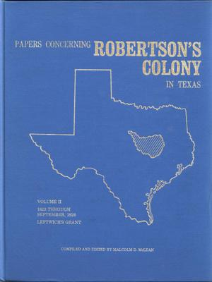 Primary view of object titled 'Papers concerning Robertson's Colony in Texas, Volume 2'.