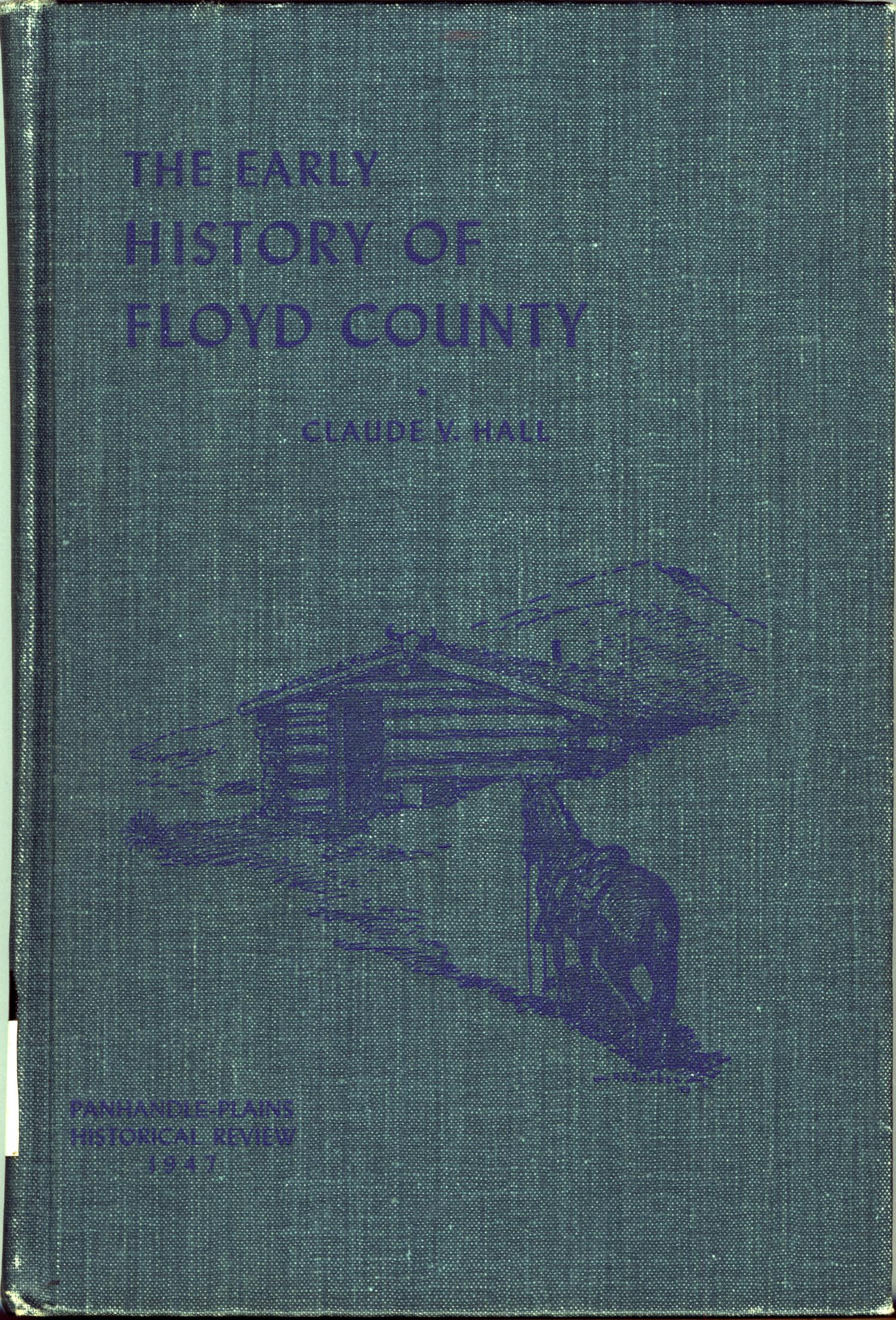 The Early History of Floyd County                                                                                                      Front Cover