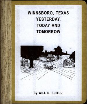 Winnsboro, Texas: Yesterday, Today and Tomorrow