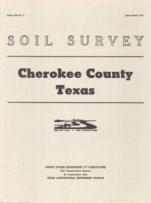Primary view of object titled 'Soil Survey: Cherokee County, Texas'.