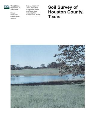 Soil Survey of Houston County, Texas