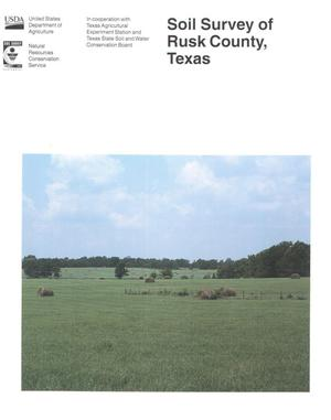 Soil Survey of Rusk County, Texas