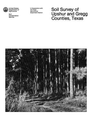Primary view of object titled 'Soil Survey of Upshur and Gregg Counties, Texas'.