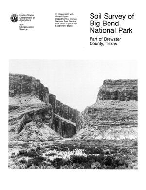 Primary view of object titled 'Soil Survey of Big Bend National Park : Part of Brewster County, Texas'.
