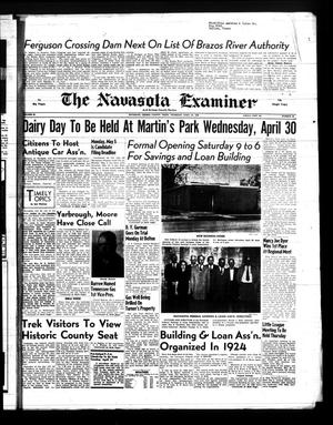 Primary view of object titled 'The Navasota Examiner and Grimes County Review (Navasota, Tex.), Vol. 63, No. 32, Ed. 1 Thursday, April 24, 1958'.