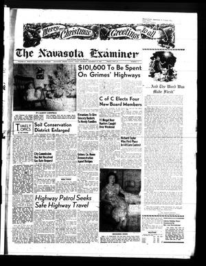 Primary view of object titled 'The Navasota Examiner and Grimes County Review (Navasota, Tex.), Vol. 64, No. 15, Ed. 1 Thursday, December 25, 1958'.