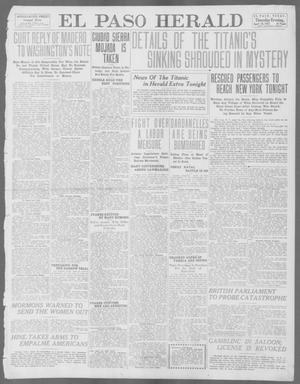 Primary view of object titled 'El Paso Herald (El Paso, Tex.), Ed. 1, Thursday, April 18, 1912'.