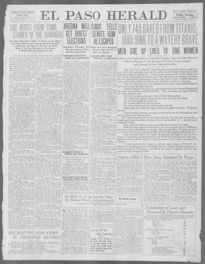 Primary view of object titled 'El Paso Herald (El Paso, Tex.), Ed. 1, Friday, April 19, 1912'.