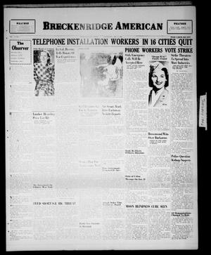 Primary view of object titled 'Breckenridge American (Breckenridge, Tex.), Vol. 26, No. 7, Ed. 1 Wednesday, January 9, 1946'.
