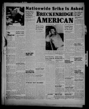 Primary view of object titled 'Breckenridge American (Breckenridge, Tex.), Vol. 26, No. 176, Ed. 1 Wednesday, September 11, 1946'.