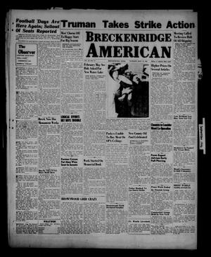 Primary view of object titled 'Breckenridge American (Breckenridge, Tex.), Vol. 26, No. 177, Ed. 1 Thursday, September 12, 1946'.