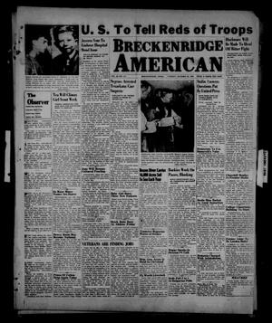 Primary view of object titled 'Breckenridge American (Breckenridge, Tex.), Vol. 26, No. 211, Ed. 1 Tuesday, October 29, 1946'.