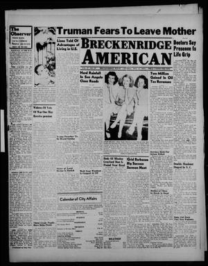 Primary view of object titled 'Breckenridge American (Breckenridge, Tex.), Vol. 27, No. 117, Ed. 1 Sunday, May 25, 1947'.