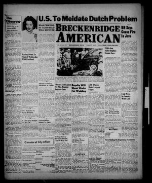 Primary view of object titled 'Breckenridge American (Breckenridge, Tex.), Vol. 27, No. 173, Ed. 1 Friday, August 1, 1947'.