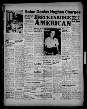 Primary view of object titled 'Breckenridge American (Breckenridge, Tex.), Vol. 27, No. 178, Ed. 1 Thursday, August 7, 1947'.