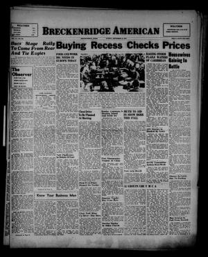 Primary view of object titled 'Breckenridge American (Breckenridge, Tex.), Vol. 27, No. 207, Ed. 1 Sunday, September 14, 1947'.