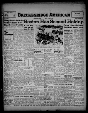 Primary view of object titled 'Breckenridge American (Breckenridge, Tex.), Vol. 27, No. 248, Ed. 1 Friday, October 31, 1947'.