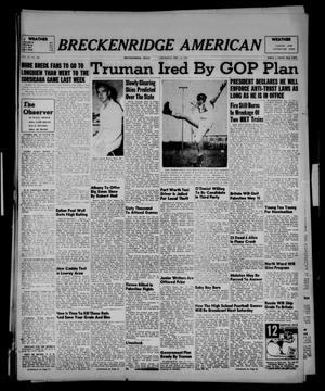 Primary view of object titled 'Breckenridge American (Breckenridge, Tex.), Vol. 27, No. 280, Ed. 1 Thursday, December 11, 1947'.
