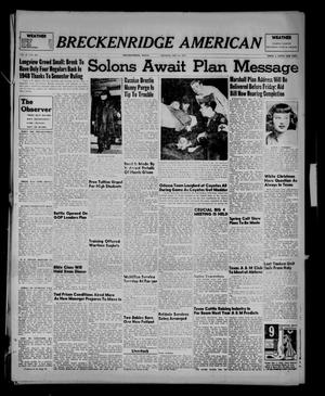 Primary view of object titled 'Breckenridge American (Breckenridge, Tex.), Vol. 27, No. 283, Ed. 1 Monday, December 15, 1947'.