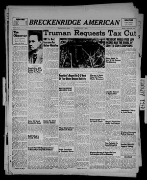 Primary view of object titled 'Breckenridge American (Breckenridge, Tex.), Vol. 28, No. 6, Ed. 1 Wednesday, January 7, 1948'.