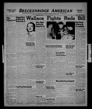Primary view of object titled 'Breckenridge American (Breckenridge, Tex.), Vol. 28, No. 119, Ed. 1 Sunday, May 30, 1948'.