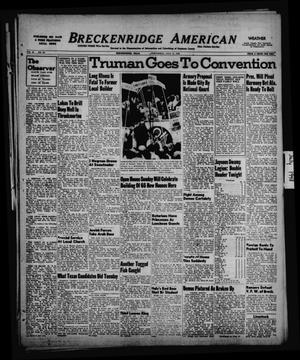 Primary view of object titled 'Breckenridge American (Breckenridge, Tex.), Vol. 28, No. 157, Ed. 1 Wednesday, July 14, 1948'.