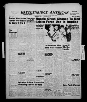 Primary view of object titled 'Breckenridge American (Breckenridge, Tex.), Vol. 28, No. 217, Ed. 1 Wednesday, October 6, 1948'.